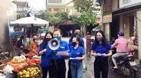 Tuổi trẻ Nghệ An lập các 'đội phản ứng nhanh' phòng, chống dịch Covid-19