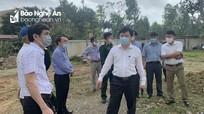 Lãnh đạo tỉnh kiểm tra việc xây dựng khu cách ly tại Diễn Châu, Quỳnh Lưu và Hoàng Mai