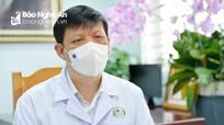 Bộ trưởng Bộ Y tế: Nghệ An có nguy cơ dịch Covid-19 xâm nhập