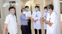 Lãnh đạo tỉnh Nghệ An kiểm tra các cơ sở điều trị bệnh nhân Covid-19