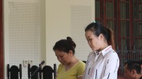 Hai 'nữ quái' mất cả chì lẫn chài sau khi bán 2 trẻ em sang Trung Quốc