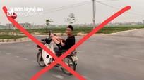 Triệu tập nam thanh niên dùng chân điều khiển xe máy ở Nghệ An