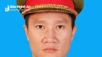Thượng úy công an ở Nghệ An hy sinh trong lúc vây bắt tội phạm ma túy