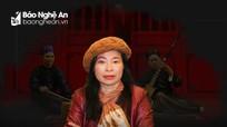 NSƯT Bạch Vân: Một đời mê đắm với ca trù
