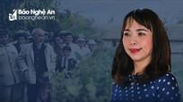 'Bác Hồ là hiện thân rõ nét nhất về bản lĩnh con người xứ Nghệ'