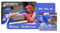 Gặp nữ võ sĩ xuất sắc hứa hẹn 'đẻ trứng vàng' cho thể thao Nghệ An