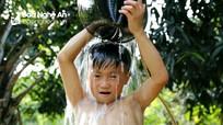 Giếng nước không bao giờ cạn ở bản vùng cao xứ Nghệ
