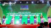 Nghệ An: Khởi công Dự án 'Trung tâm giống và công nghệ cao - DKC' tổng vốn đầu tư 250 tỷ đồng
