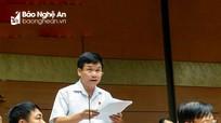 Đoàn ĐBQH tỉnh Nghệ An sẽ đổi mới trong hoạt động tiếp xúc cử tri