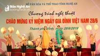 Nghệ An tổ chức chương trình nghệ thuật chào mừng Ngày Gia đình Việt Nam