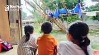 Những đứa trẻ gánh hệ lụy của nạn buôn người ở vùng cao Nghệ An