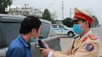 Nghệ An sẽ xử phạt nặng tài xế vi phạm nồng độ cồn dịp Tết
