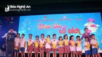 Ấm áp chương trình 'Đêm thu cổ tích' tại Hưng Nguyên