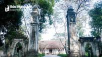 Dòng họ ở Nghệ An có bốn đời đi sứ nhà Thanh