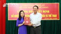 Trao quyết định bổ nhiệm nữ Phó Giám đốc Sở Văn hóa và Thể thao Nghệ An