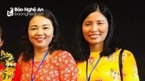 Hai cô giáo Nghệ An được tôn vinh nhà giáo tiêu biểu toàn quốc
