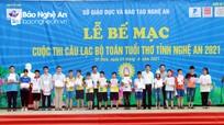 Trao 19 giải Nhất tại cuộc thi Câu lạc bộ toán tuổi thơ tỉnh Nghệ An năm 2021