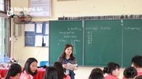 Các trường ở Nghệ An phấn đấu hoàn thành kiểm tra đánh giá cuối năm trước 15/5
