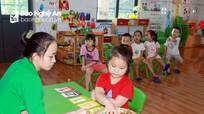 Các trường mầm non ở Nghệ An sẽ được mở cửa trong dịp hè nếu dịch bệnh được kiểm soát