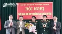 Ban CHQS huyện Anh Sơn có Chỉ huy trưởng mới