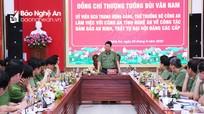 Thứ trưởng Bùi Văn Nam làm việc với Công an Nghệ An về công tác đảm bảo an toàn Đại hội Đảng