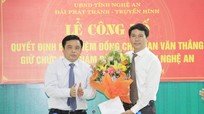 Trao Quyết định bổ nhiệm Phó Giám đốc Đài PTTH Nghệ An