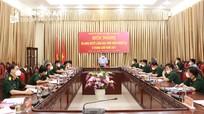 Đảng ủy Quân sự tỉnh ra nghị quyết lãnh đạo thực hiện nhiệm vụ 6 tháng cuối năm