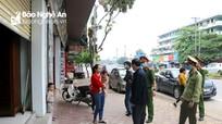TP Vinh sẽ xem xét trách nhiệm người đứng đầu phường, xã nếu để cửa hàng vi phạm lệnh cách ly
