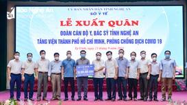 Nghệ An tiếp tục xuất quân tăng viện cho Thành phố Hồ Chí Minh chống dịch Covid-19