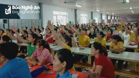 Nghệ An đổi mới công tác truyền thông, hướng tới quyền lợi người lao động