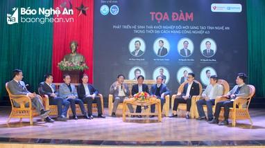 Tọa đàm phát triển hệ sinh thái khởi nghiệp đổi mới sáng tạo tại Nghệ An