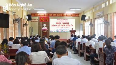Nghệ An: Xác định nội dung tuyên truyền trọng tâm cho đội ngũ báo cáo viên Tỉnh ủy