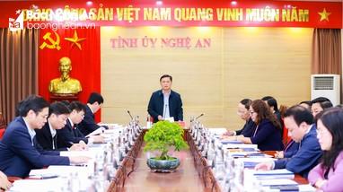 Ban Thường vụ Tỉnh ủy Nghệ An họp phiên thường kỳ tháng 1
