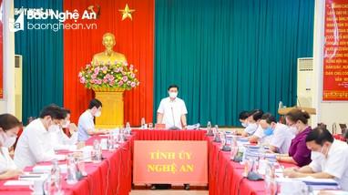 Ban Thường vụ Tỉnh ủy Nghệ An cho ý kiến về tình hình kinh tế - xã hội