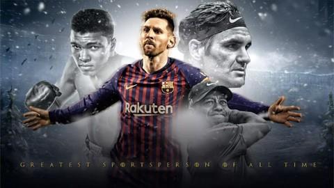 Messi được bầu là VĐV thể thao vĩ đại nhất mọi thời đại